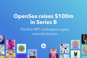 NFT โตไม่หยุด!! มูลค่าบริษัท OpenSea โตแตะ 1.5 ล้านเหรียญ ก้าวสู่การเป็น Unicorn แห่งวงการ NFT